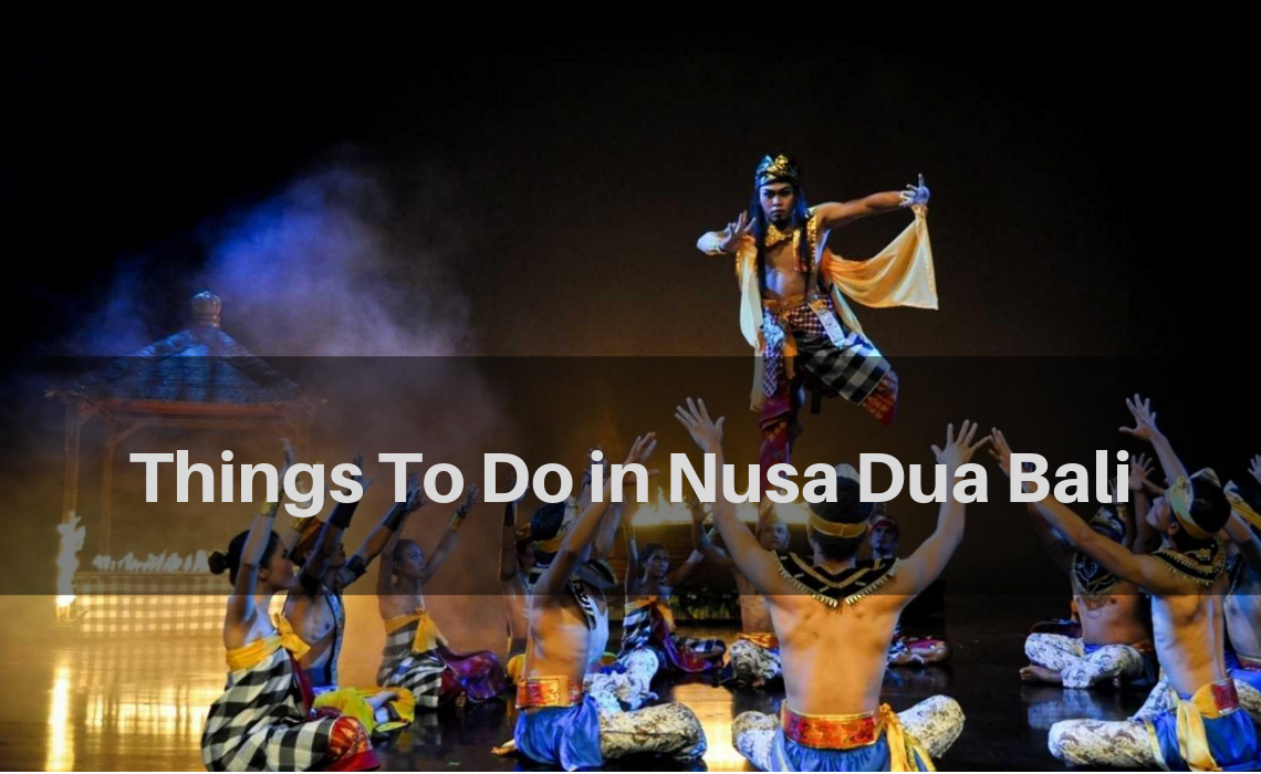 best things to do in nusa dua bali